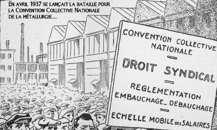 Un statut pour tous les métallos ! La lutte pour la convention collective nationale de la métallurgie de 1919 à nos jours