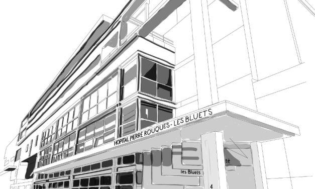 La singulière histoire de l'hôpital Pierre Rouquès – Les Bluets