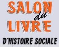 1-2 mars 2017 | Salon du livre d'histoire sociale à Montreuil