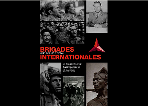 10 juin 2017 | Brigades internationales entre mémoire et silence