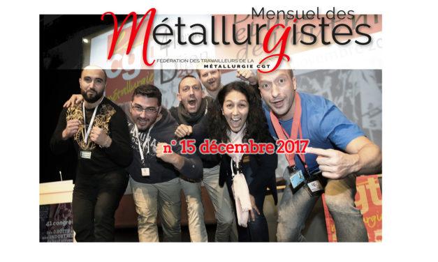 Mensuel des Métallurgistes de décembre en ligne : 41e congrès, temps forts !