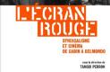 L'écran rouge, syndicalisme et cinéma de Gabin à Belmondo