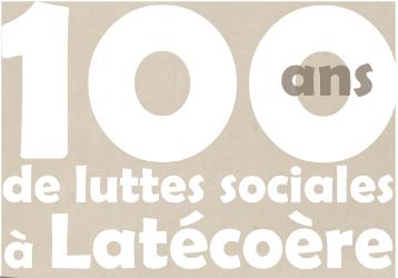 6 avril 2018 | 100 ans de luttes sociales chez Latécoère