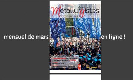 Mensuel des Métallurgistes de mars en ligne