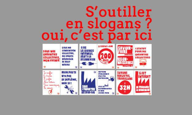 Des slogans pour se mobiliser ? Oui, c'est par ici