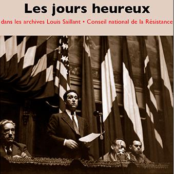 Dans les archives du Conseil national de la Résistance (CNR)