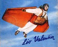 Léo Valentin, l'homme-oiseau