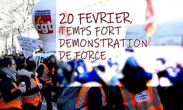 JEUDI 20 FÉVRIER : UN NOUVEAU TEMPS FORT ET UNE DÉMONSTRATION DE FORCE