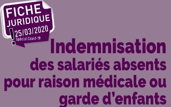 FICHE JURIDIQUE | Indemnisation des salariés absents pour raison médicale ou garde d'enfants