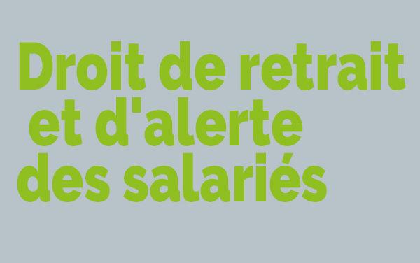 Se protéger du Covid-19 au travail : droit de retrait et d'alerte des salariés