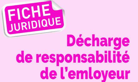 Fiche juridique | Décharge de responsabilité de l'employeur