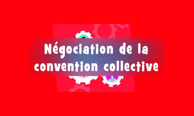 Négociation Convention Collective Nationale : tous les comptes-rendus