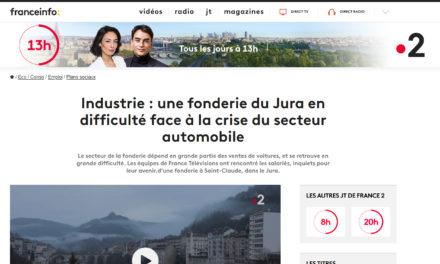 Reportage France Télévisions : une fonderie en lutte pour conserver usine et emplois